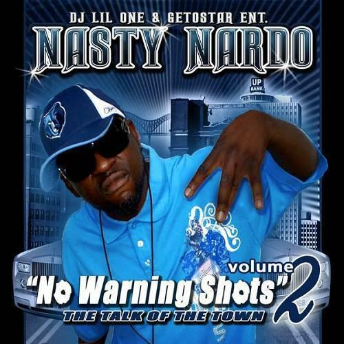 Nasty Nardo - The Talk Of The Town Vol. 2. No Warning Shots cover