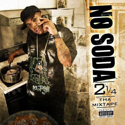 No Soda - 2 1/4 Tha Mixtape cover