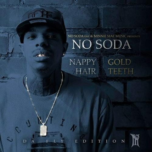 No Soda - Nappy Hair Gold Teeth cover
