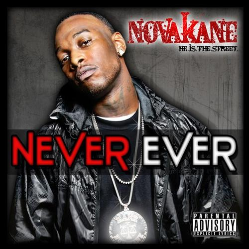 Novakane - Never Ever cover