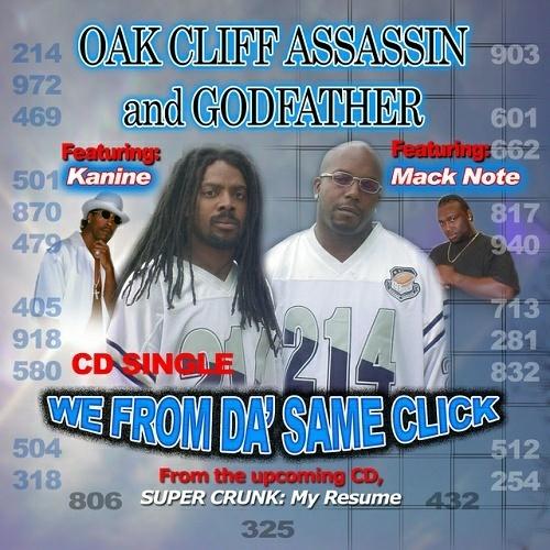 Oak Cliff Assassin - We From Da` Same Click cover