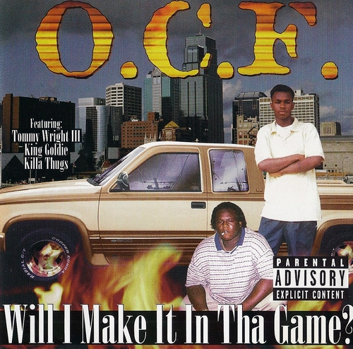 O.C.F. - Will I Make It In Tha Game? cover