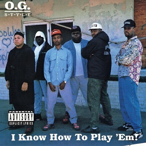 O.G. Style - I Know How To Play `Em! cover