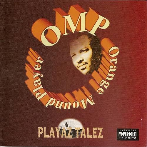 OMP - Playaz Talez cover