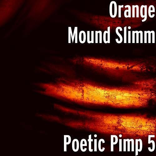 Orange Mound Slimm - Poetic Pimp 5 cover