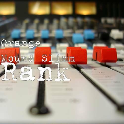 Orange Mound Slimm - Rank cover