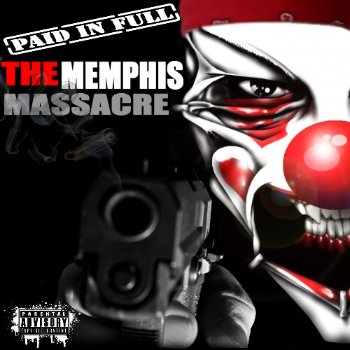Paid In Full - The Memphis Massacre cover