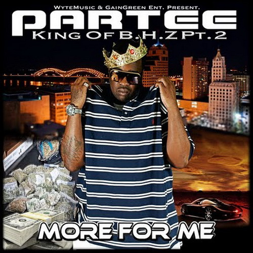 Partee - King Of BHZ, Part 2. More For Me cover