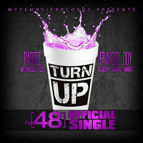 Partee & Frayser Boy - Turn Up cover
