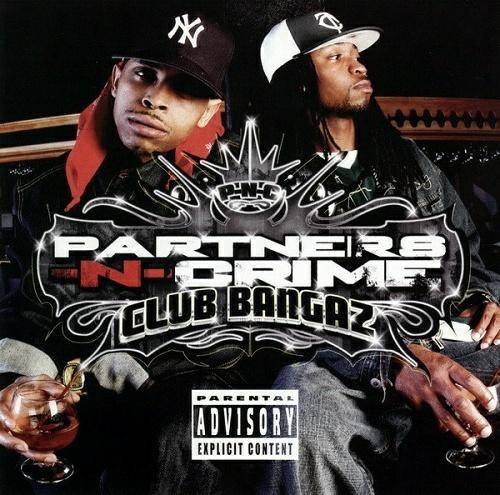 Partners-N-Crime - Club Bangaz cover