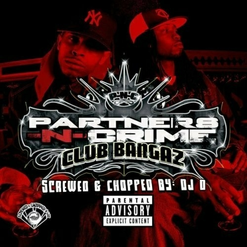Partners-N-Crime - Club Bangaz (screwed & chopped) cover