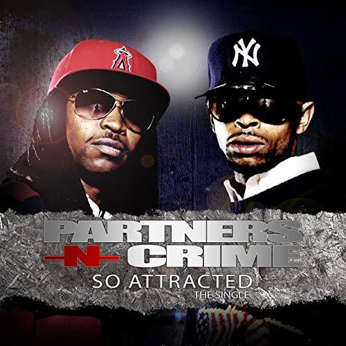 Partners-N-Crime - So Attracted cover