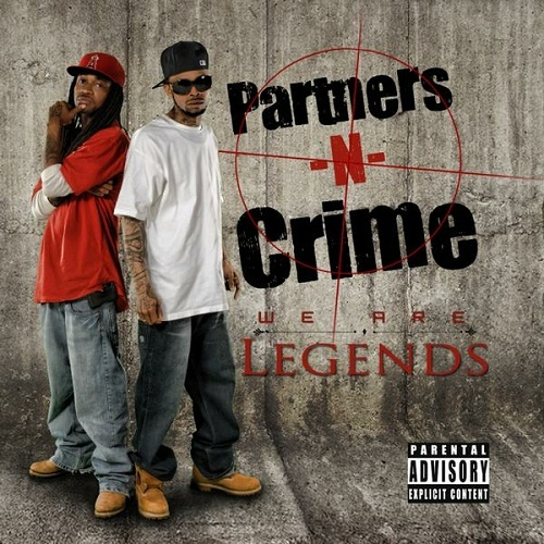 Partners-N-Crime - We Are Legends cover