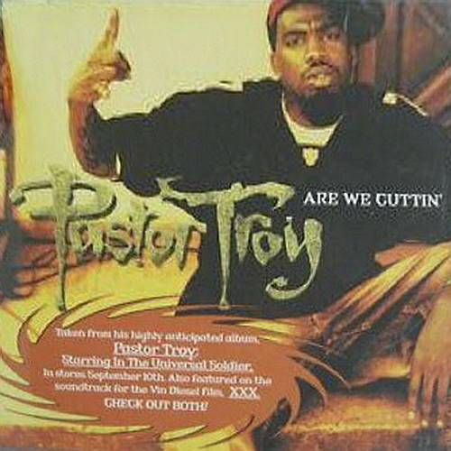 Pastor Troy - Are We Cuttin` (CD Single Promo) cover