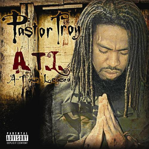 Pastor Troy - A.T.L. (A-Town Legend) cover