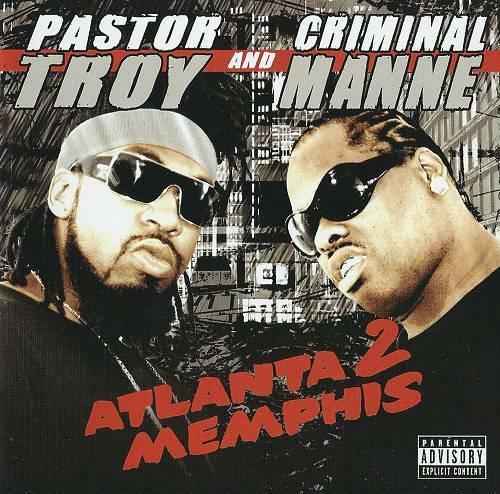 Pastor Troy & Criminal Manne - Atlanta 2 Memphis cover
