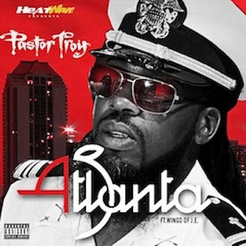 Pastor Troy - Atlanta cover
