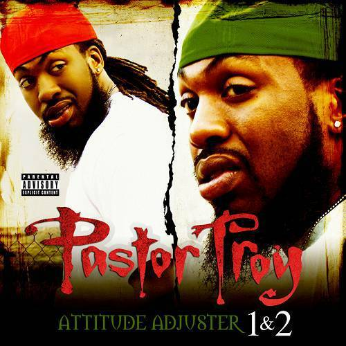 Pastor Troy - Attitude Adjuster 1 & 2 (2 For 1 Special Edition) cover