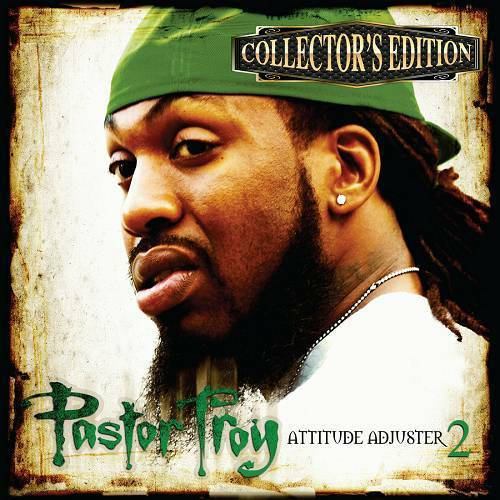 Pastor Troy - Attitude Adjuster 2 (Collector`s Edition) cover