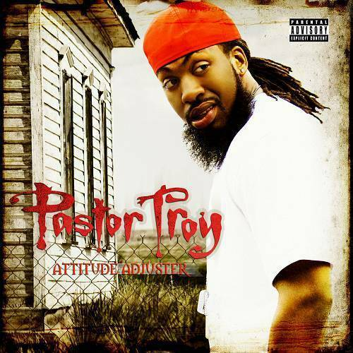 Pastor Troy - Attitude Adjuster cover