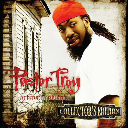 Pastor Troy - Attitude Adjuster (Collector`s Edition) cover
