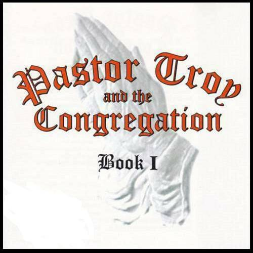 Pastor Troy & The Congregation - Book I cover