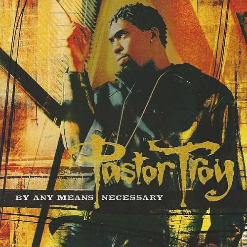 Pastor Troy - By Any Means Necessary cover