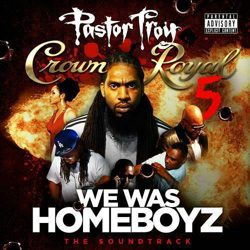 Pastor Troy - Crown Royal 5 cover