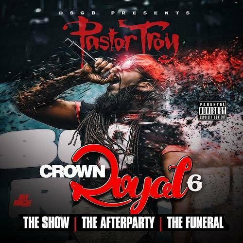Pastor Troy - Crown Royal 6 cover