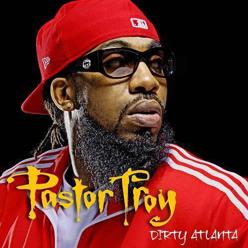 Pastor Troy - Dirty Atlanta cover