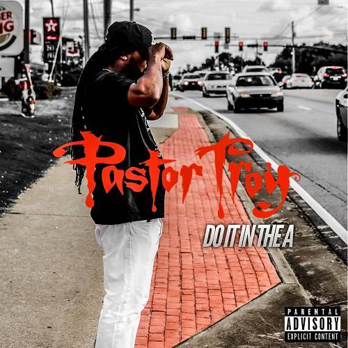 Pastor Troy - Do It In The A cover