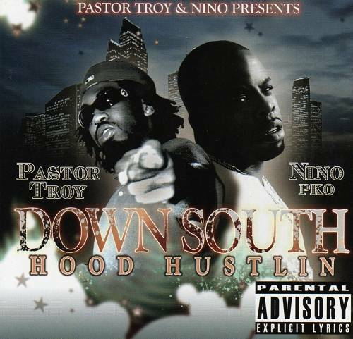 Pastor Troy & Nino - Down South Hood Hustlin cover