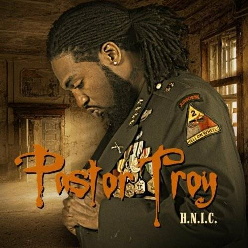Pastor Troy - H.N.I.C. cover
