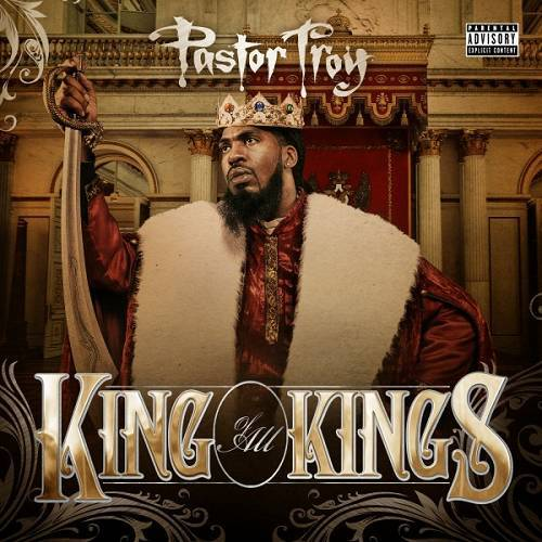 Pastor Troy - King Of All Kings cover