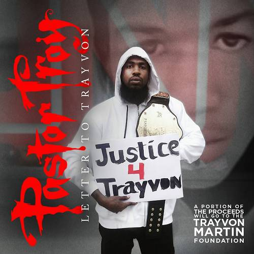 Pastor Troy - Letter To Trayvon cover