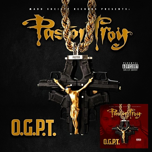 Pastor Troy - O.G.P.T. cover