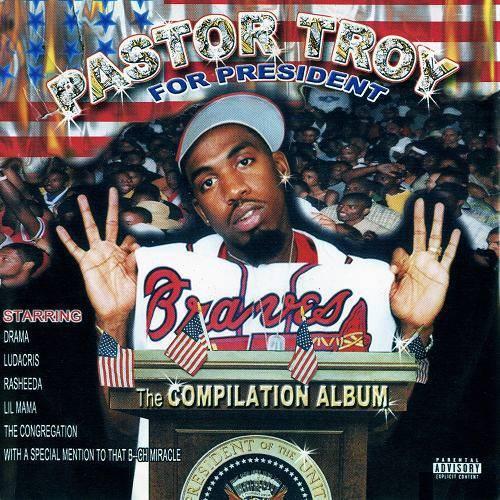 Pastor Troy - Pastor Troy For President cover