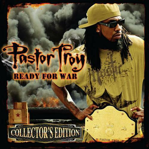 Pastor Troy - Ready For War (Collector`s Edition) cover