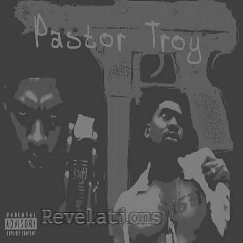 Pastor Troy - Revelations cover