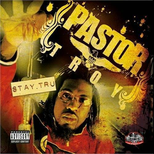 Pastor Troy - Stay Tru cover