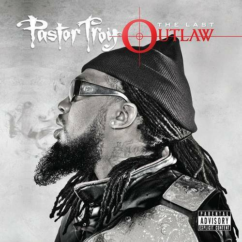 Pastor Troy - The Last Outlaw cover