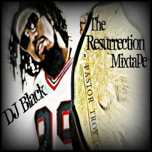 Pastor Troy - The Resurrection Mixtape cover