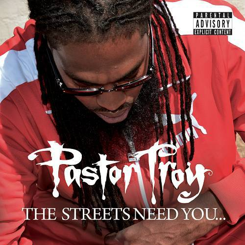 Pastor Troy - The Streets Need You... cover