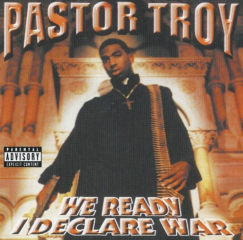Pastor Troy - We Ready I Declare War cover