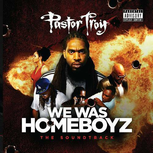 Pastor Troy - We Was Homeboyz. The Soundtrack cover