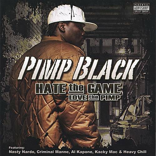 Pimp Black - Hate The Game, Love The Pimp cover