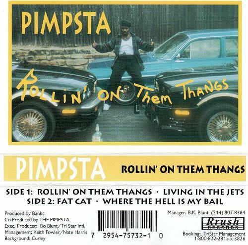 Pimpsta - Rollin On Them Thangs (Cassette, EP) cover