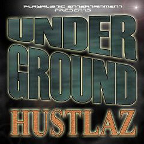 Playalistic Posse - Underground Hustlaz cover