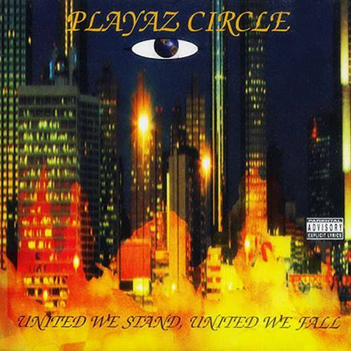 Playaz Circle - United We Stand, United We Fall cover