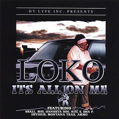 Loko - It`s All On Me cover